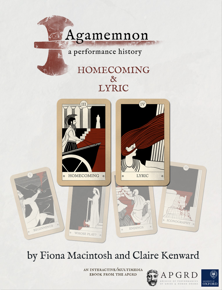 Front cover of the APGRD's second multimedia ebook 'Agamemnon, a performance history: Homecoming and Lyric'