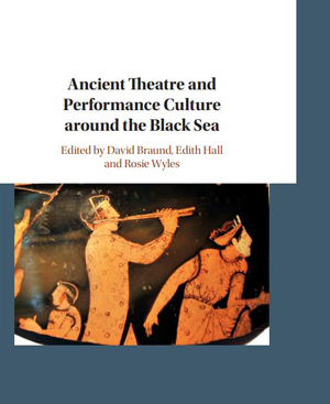 Cover of the book, Ancient Theatre and Performance Culture Around the Black Sea