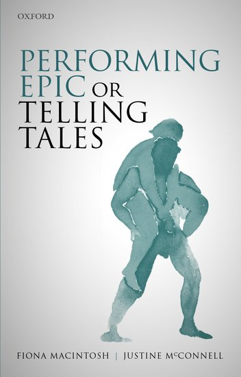 Front cover of the book, Performing Epic or Telling Tales