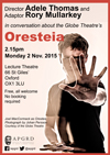 Poster for talk at the APGRD about the Globe's 2015 Oresteia
