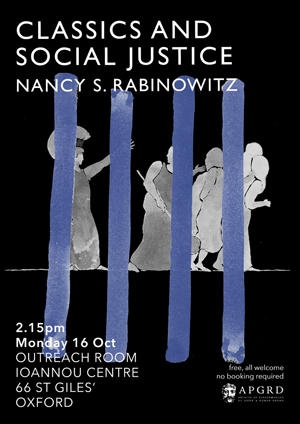 Poster for Nancy Rabinowitz's 2017 lecture at the APGRD