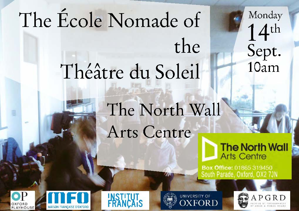 École Nomade Oxford 2015 poster, text reads: École Nomade of the Théâtre du Soleil, The North Wall Arts Centre, Monday 14th Sept. 10am