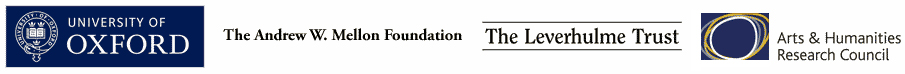 University of Oxford logo; Andrew W. Mellon Foundation logo; Leverhulme Trust logo; AHRC logo