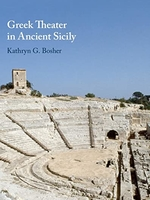 Cover to Greek Theater in Ancient Sicily, by Kathryn G. Bosher