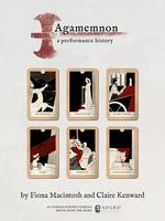 Front cover of the APGRD's latest ebook, Agamemnon a performance history