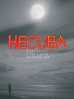 Euripides' Hecuba, in a new version by Marina Carr, at the RSC
