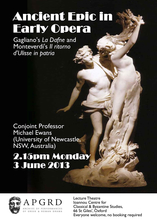 Michael Ewans, 'Ancient Epic in Early Opera: Gagliano's La Dafne and Monteverdi's Il ritorno d'Ulisse in patria'
