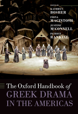 Front cover to The Oxford Handbook of Greek Drama in the Americas