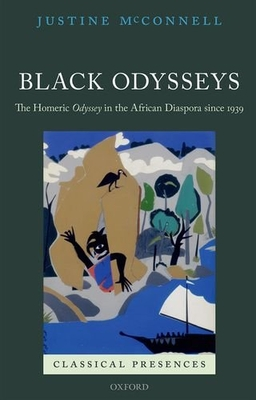 Front cover to Black Odysseys: The Homeric Odyssey in the African Diaspora since 1939