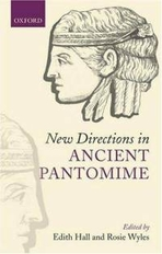 Front cover of New Directions in Ancient Pantomime