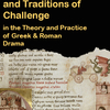 Poster advertising symposium, yellow text on a black background reads: Challenging Traditions and Traditions of Challenge in the Theory and Practice of Greek and Roman Drama, below a ripped illuminated manuscript of Medea