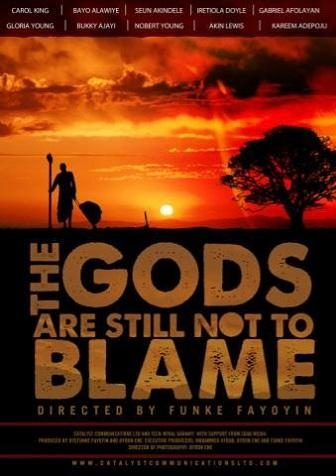 Poster for the film 'The Gods Are Still Not To Blame', directed by Funke Fayoyin