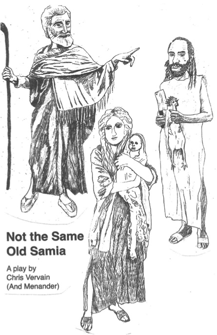 Black and white illustration on the cover of 'Not the Same Old Samia - a play by Chris Vervain (and Menander)'